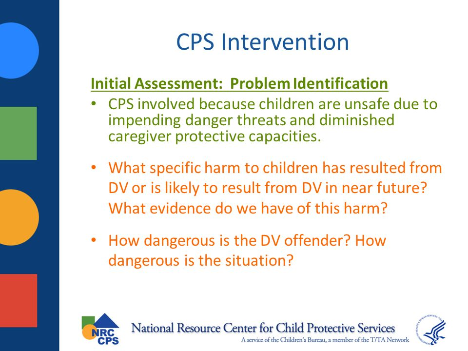 CPS Intervention Initial Assessment: Problem Identification