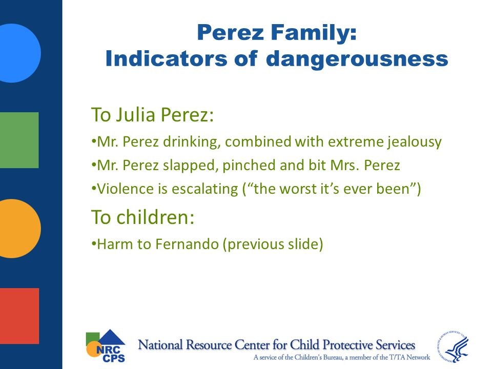 Perez Family: Indicators of dangerousness