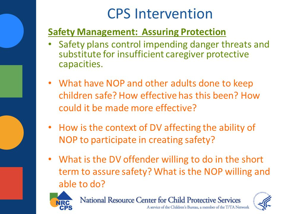 CPS Intervention Safety Management: Assuring Protection