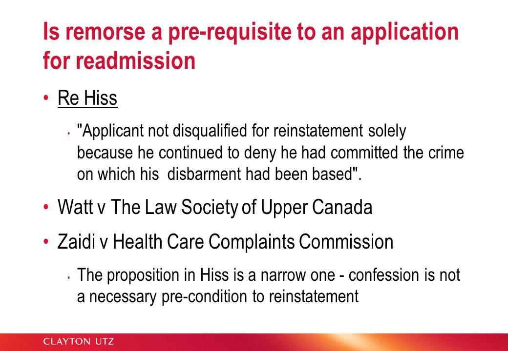 Is remorse a pre-requisite to an application for readmission