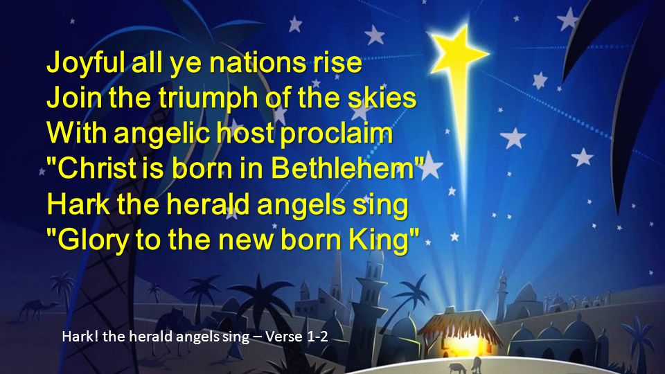 Joyful all ye nations rise Join the triumph of the skies