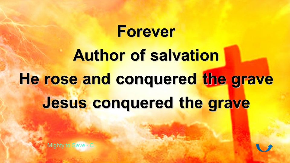 He rose and conquered the grave Jesus conquered the grave