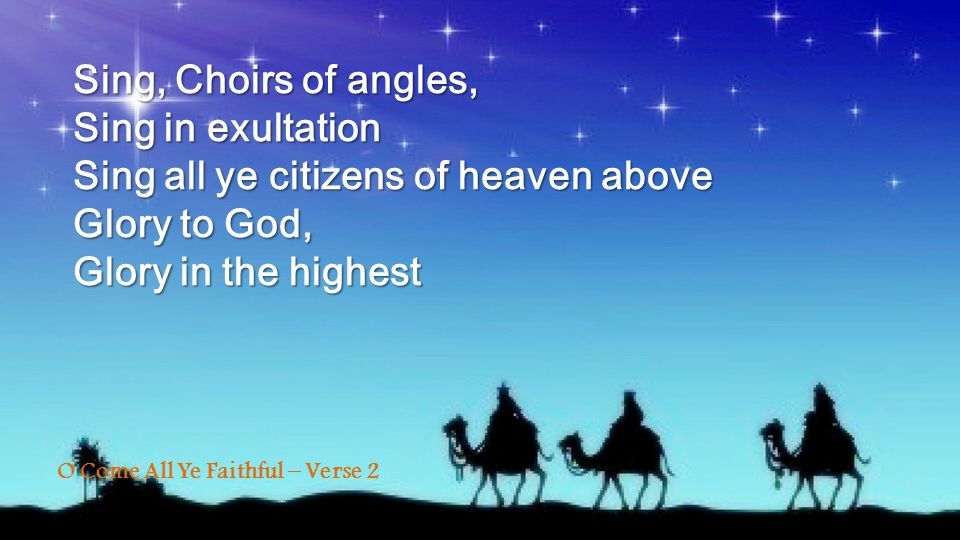 Sing all ye citizens of heaven above Glory to God,