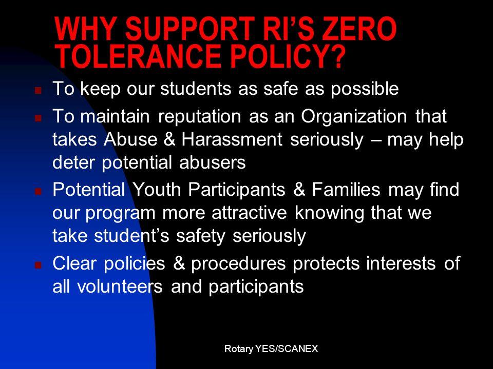 WHY SUPPORT RI'S ZERO TOLERANCE POLICY
