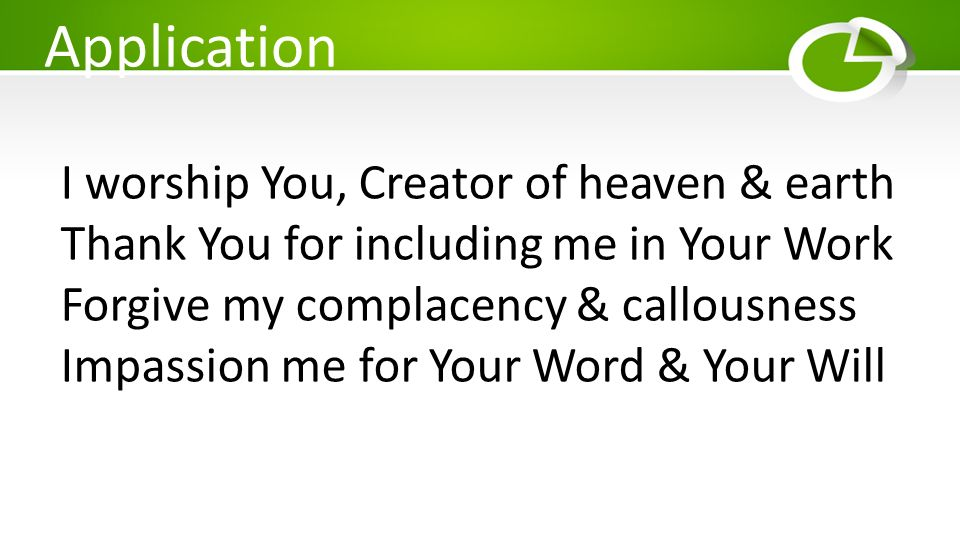 Application I worship You, Creator of heaven & earth