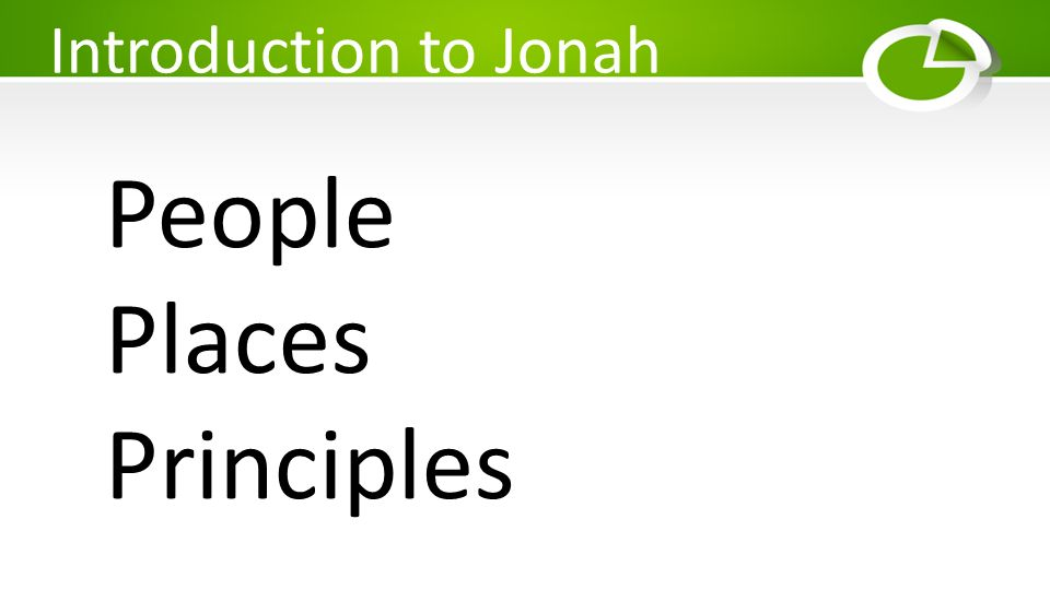 Introduction to Jonah People Places Principles