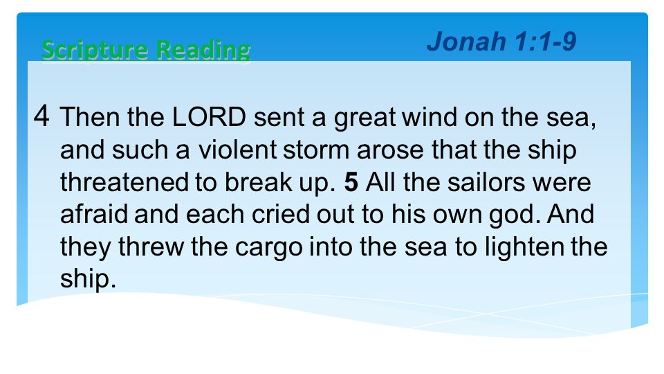 Jonah 1:1-9 Scripture Reading.