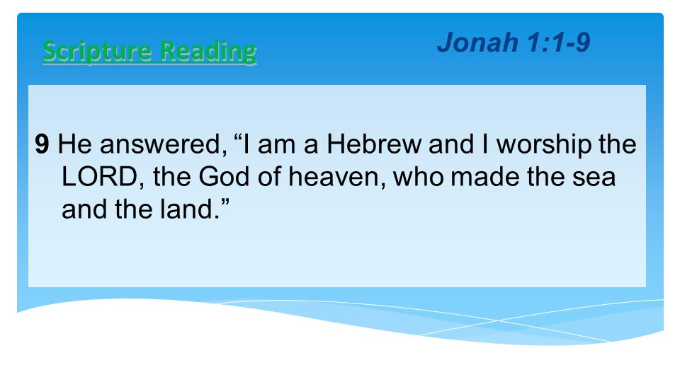 Scripture Reading Jonah 1:1-9