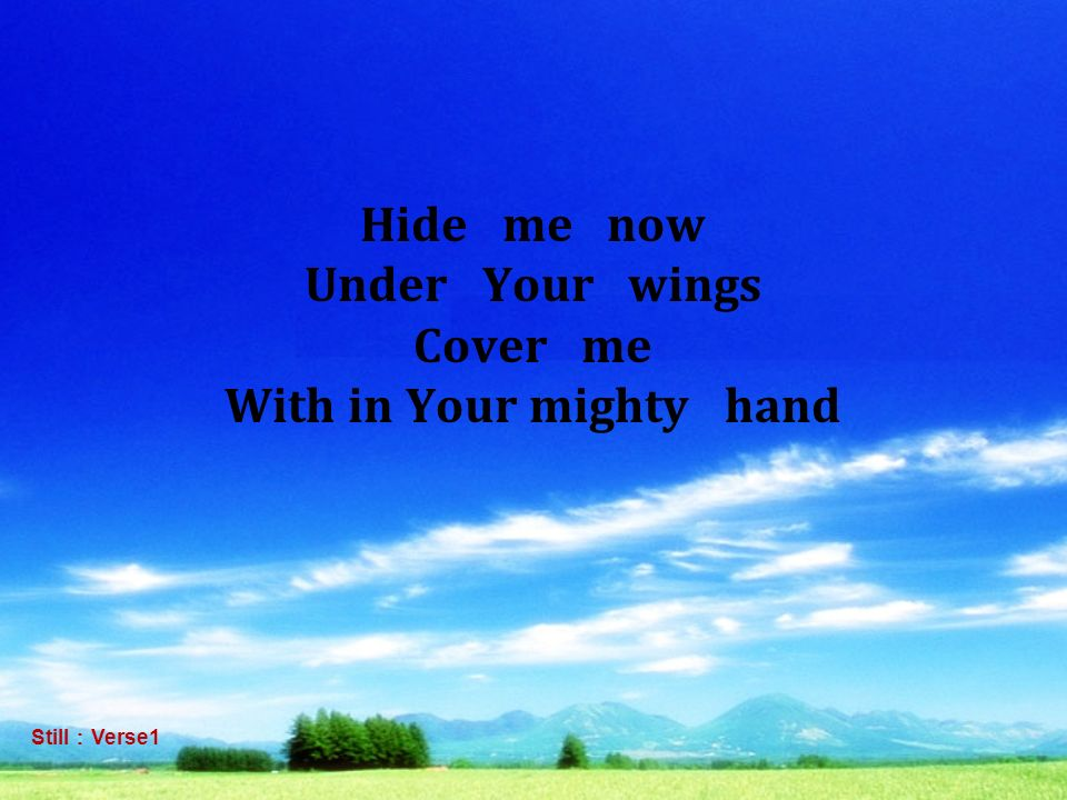 With in Your mighty hand