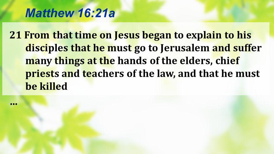 Matthew 16:21a