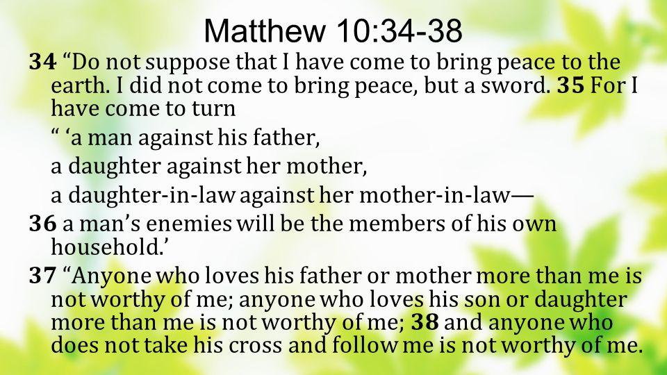 Matthew 10:34-38