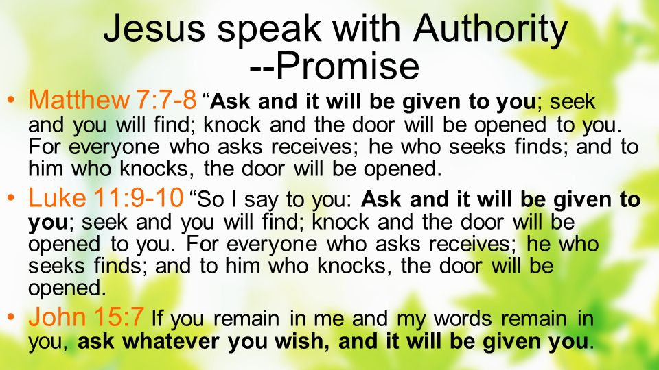 Jesus speak with Authority --Promise