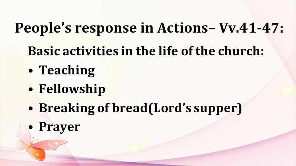 People's response in Actions– Vv.41-47: