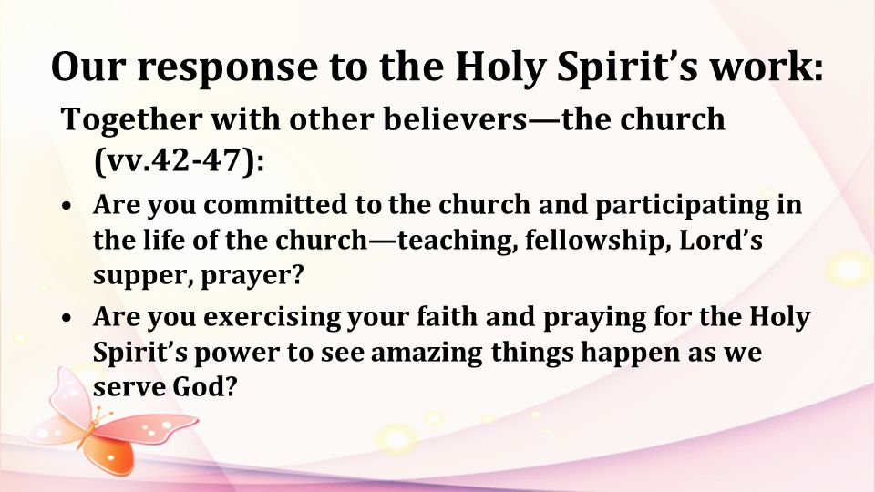 Our response to the Holy Spirit's work: