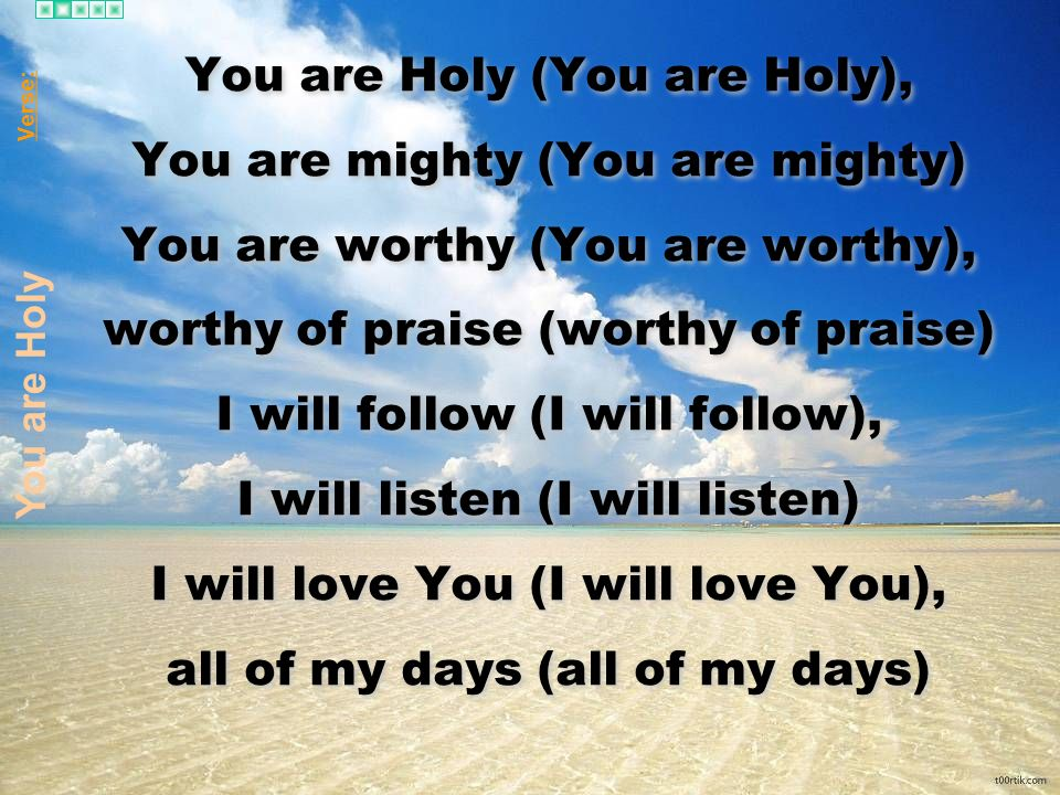 You are Holy (You are Holy), You are mighty (You are mighty)