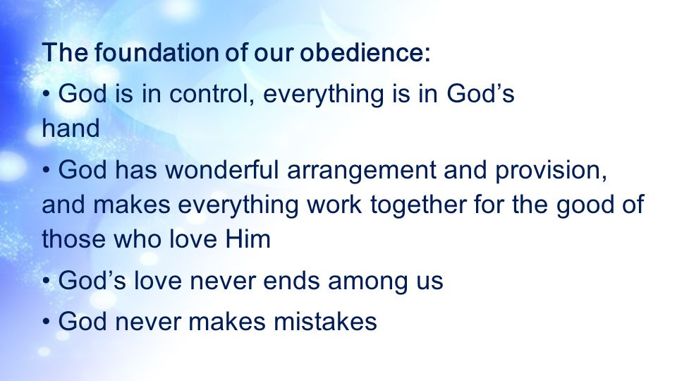 The foundation of our obedience: