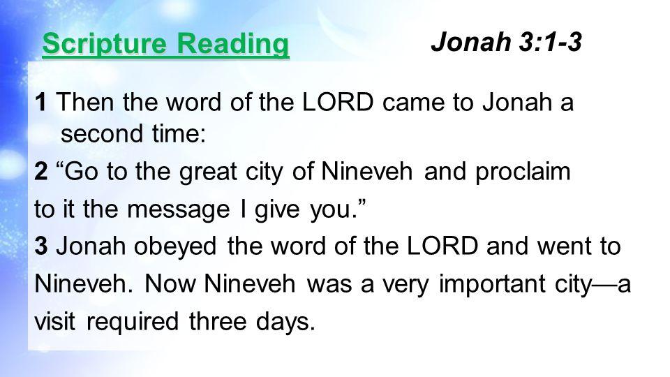 Scripture Reading Jonah 3:1-3
