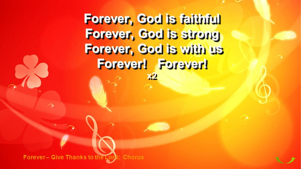 Forever, God is faithful