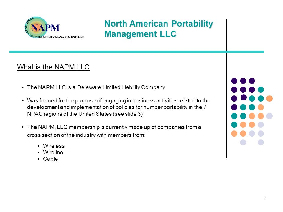 What is the NAPM LLC The NAPM LLC is a Delaware Limited Liability Company.