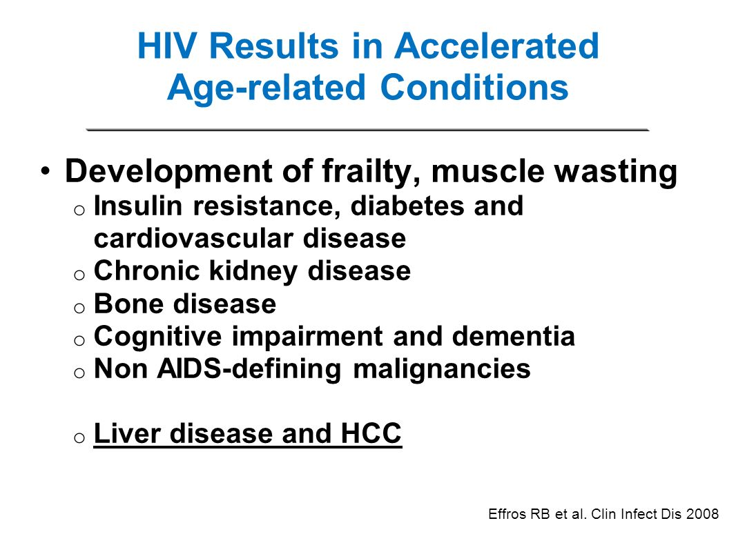 HIV Results in Accelerated Age-related Conditions