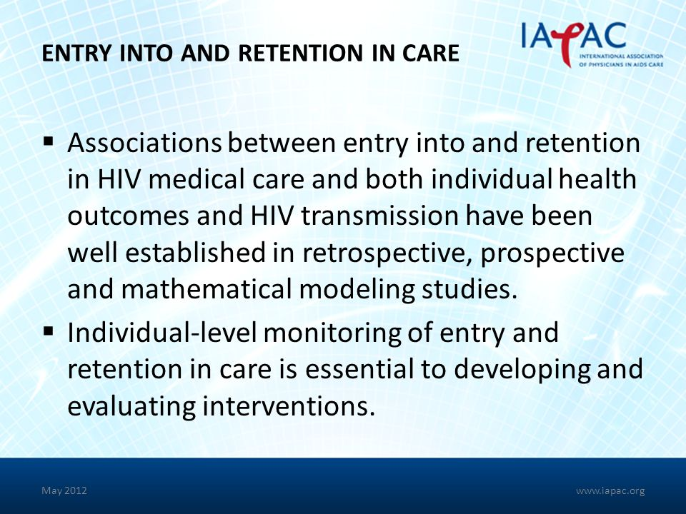 ENTRY INTO AND RETENTION IN CARE