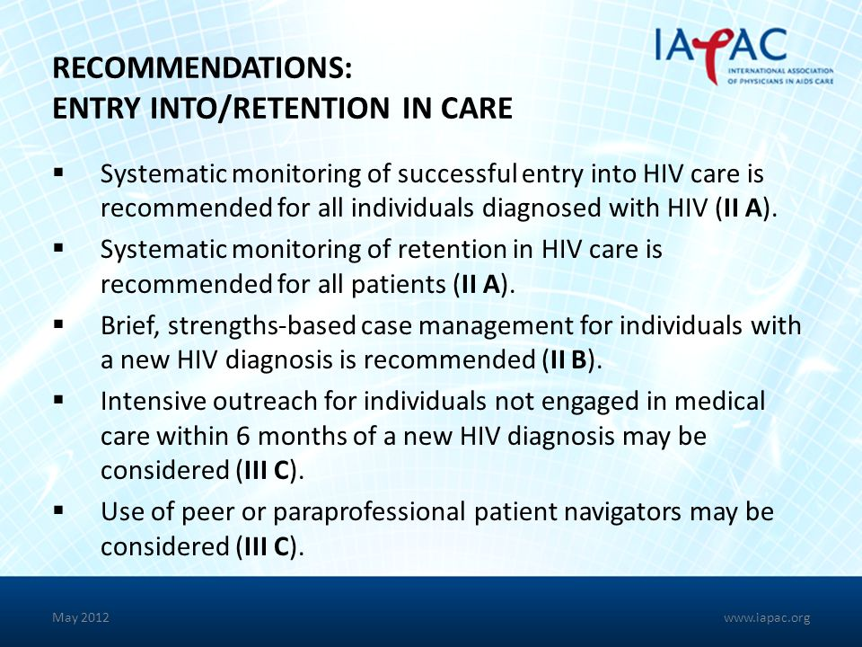 RECOMMENDATIONS: ENTRY INTO/RETENTION IN CARE