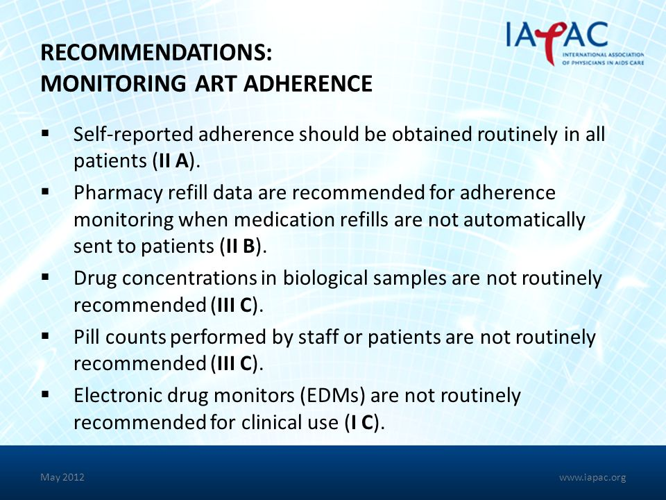 RECOMMENDATIONS: MONITORING ART ADHERENCE
