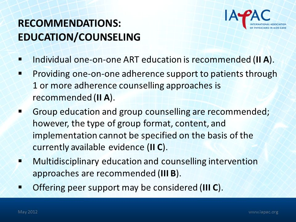 RECOMMENDATIONS: EDUCATION/COUNSELING