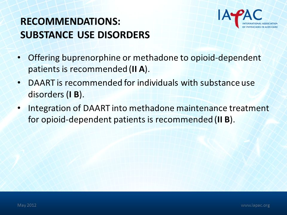 RECOMMENDATIONS: SUBSTANCE USE DISORDERS