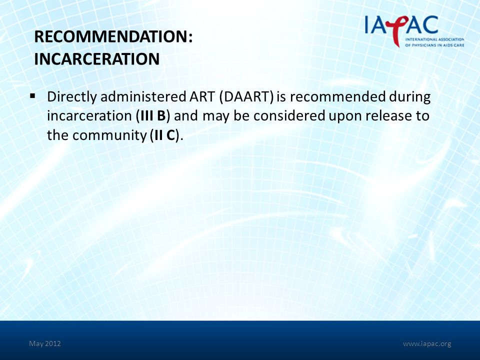 RECOMMENDATION: INCARCERATION