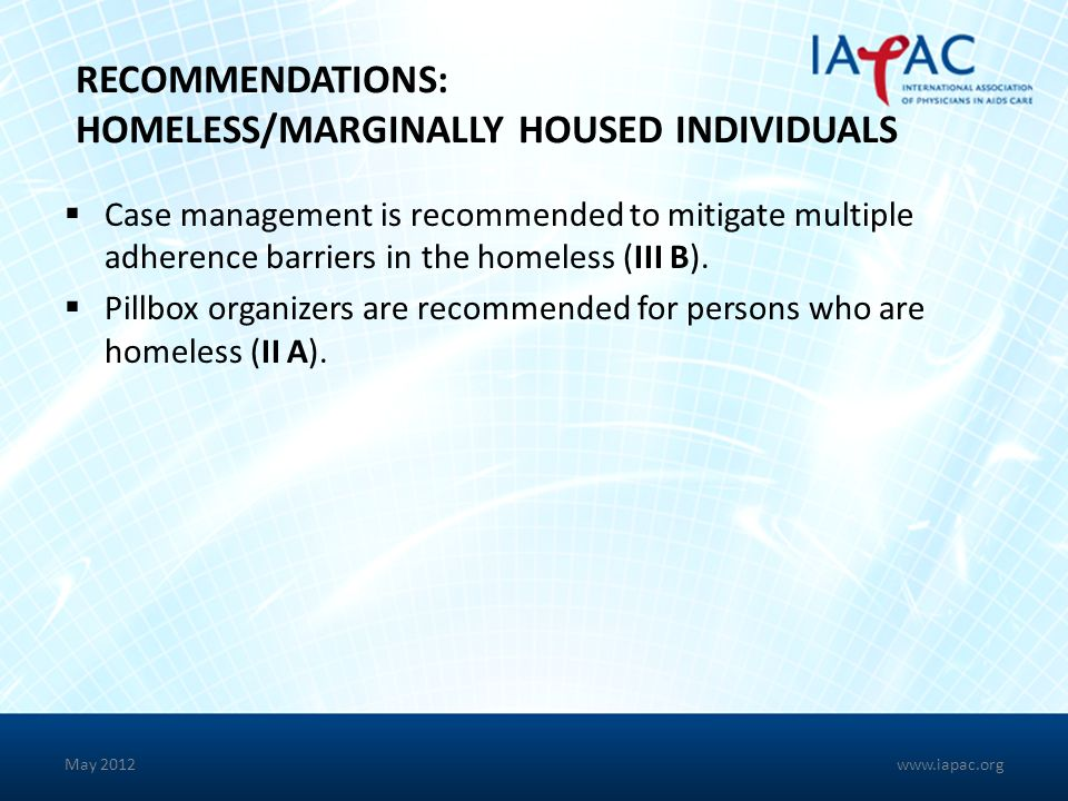 RECOMMENDATIONS: HOMELESS/MARGINALLY HOUSED INDIVIDUALS