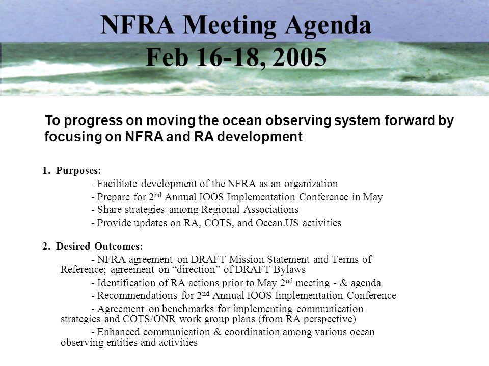 NFRA Meeting Agenda Feb 16-18, 2005