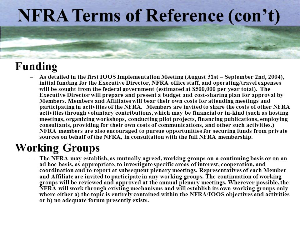 NFRA Terms of Reference (con't)