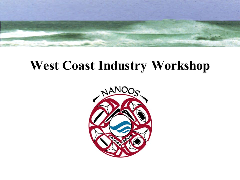 West Coast Industry Workshop