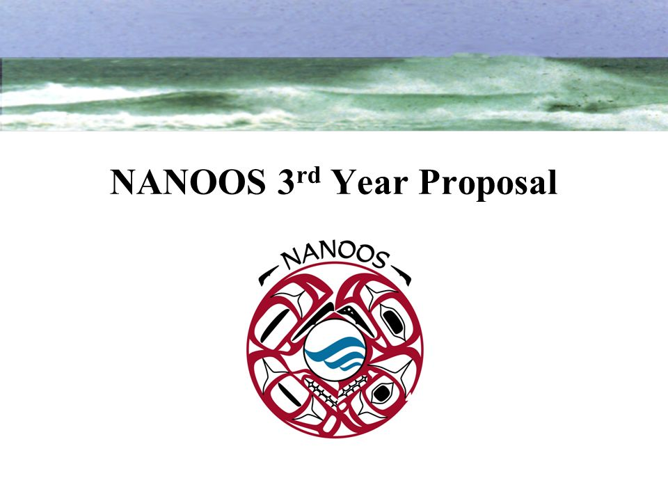 NANOOS 3rd Year Proposal