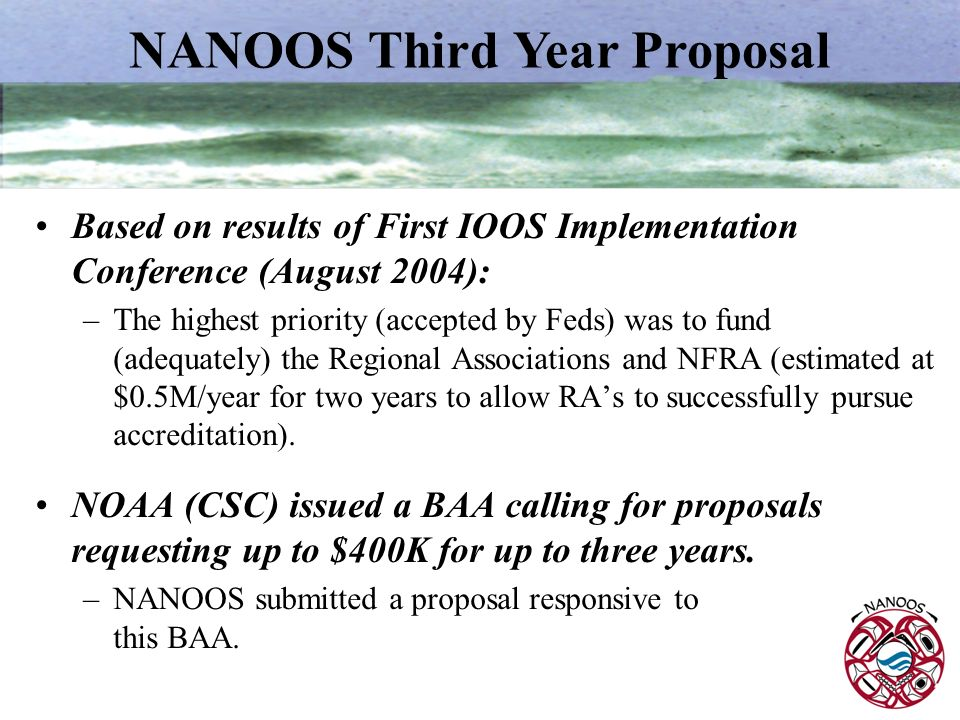 NANOOS Third Year Proposal