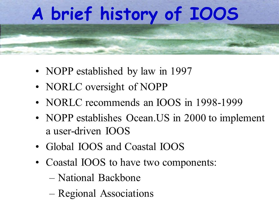 A brief history of IOOS NOPP established by law in 1997
