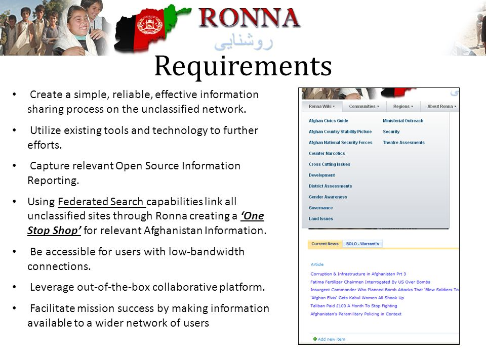 Requirements Create a simple, reliable, effective information sharing process on the unclassified network.