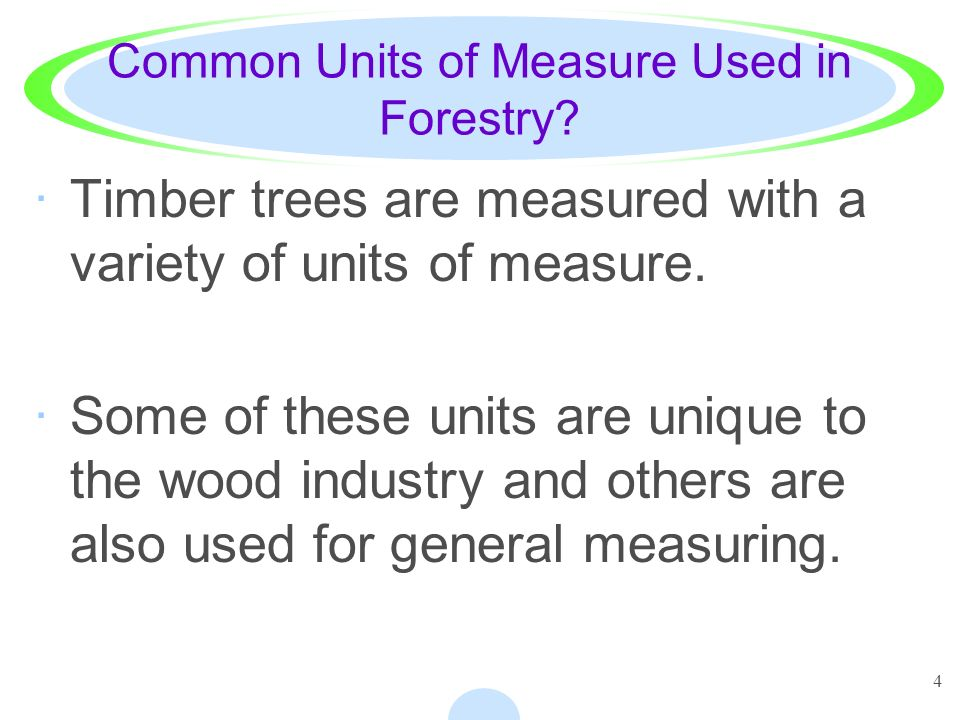 Common Units of Measure Used in Forestry