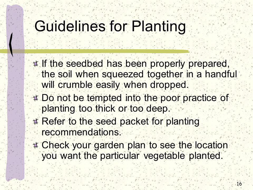Guidelines for Planting