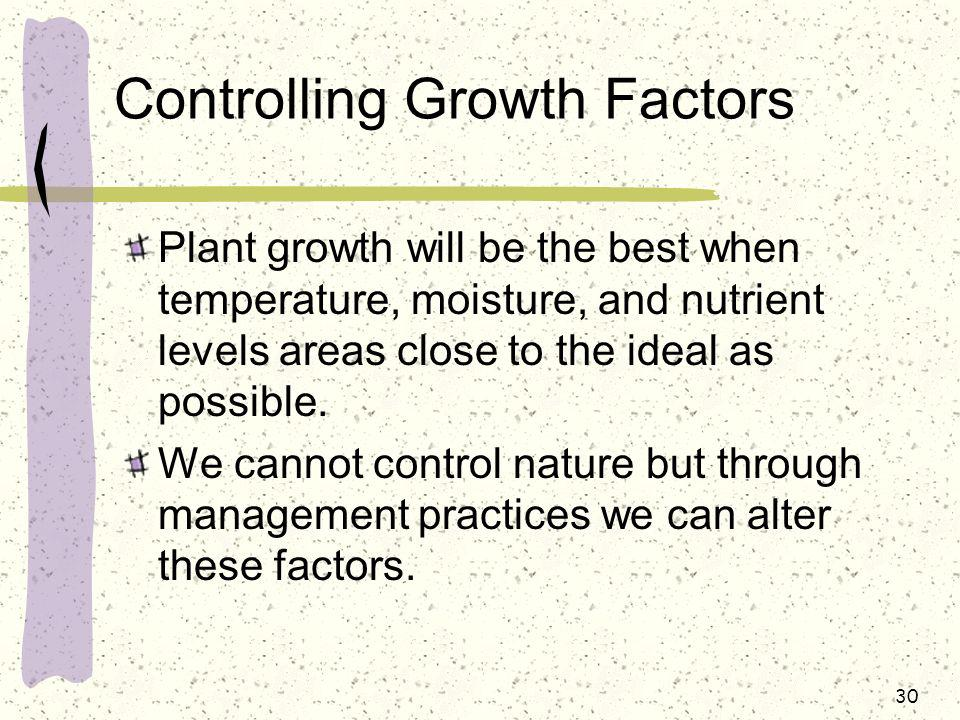 Controlling Growth Factors