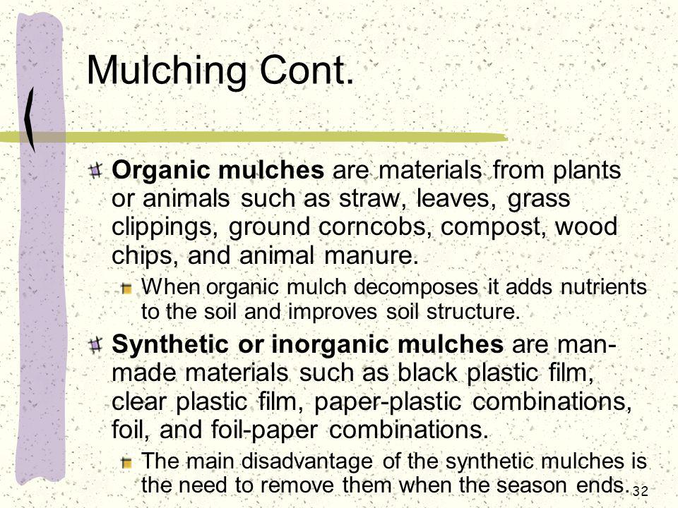Mulching Cont.