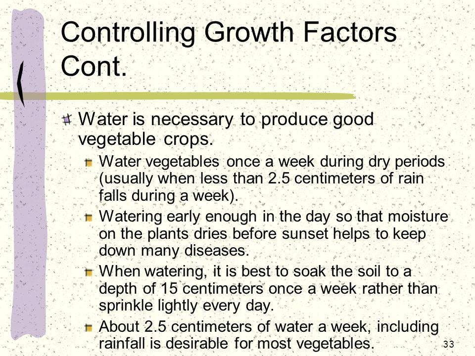 Controlling Growth Factors Cont.