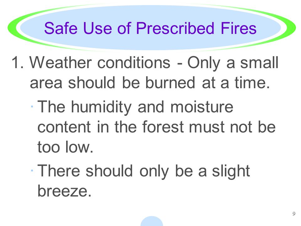 Safe Use of Prescribed Fires