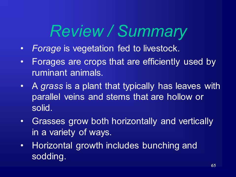 Review / Summary Forage is vegetation fed to livestock.