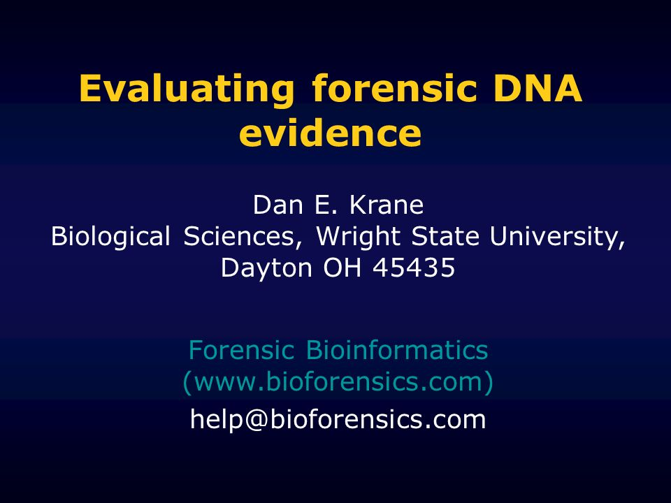 Evaluating forensic DNA evidence