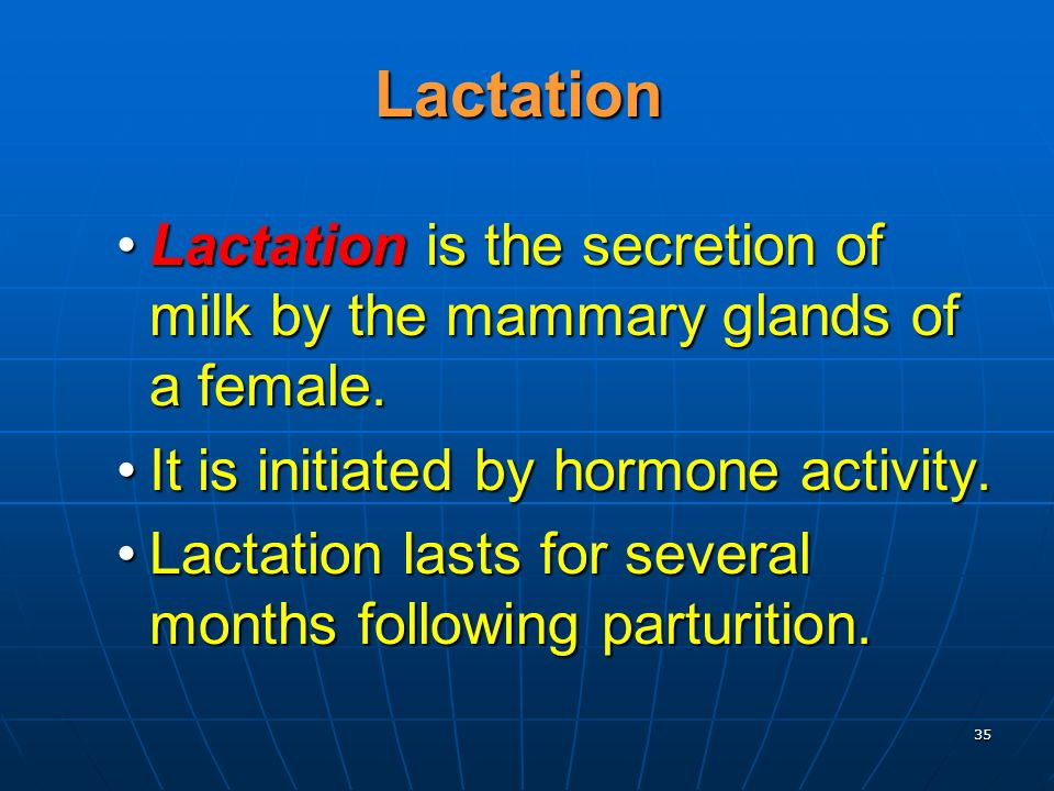 Lactation Lactation is the secretion of milk by the mammary glands of a female. It is initiated by hormone activity.