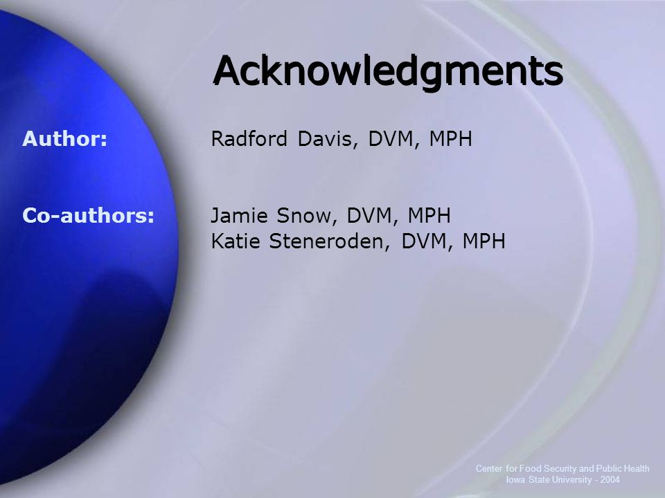 Acknowledgments Author: Co-authors: Radford Davis, DVM, MPH
