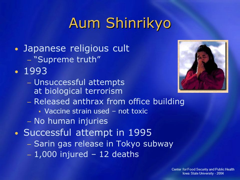 Aum Shinrikyo Japanese religious cult 1993 Successful attempt in 1995