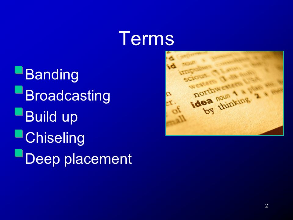 Terms Banding Broadcasting Build up Chiseling Deep placement